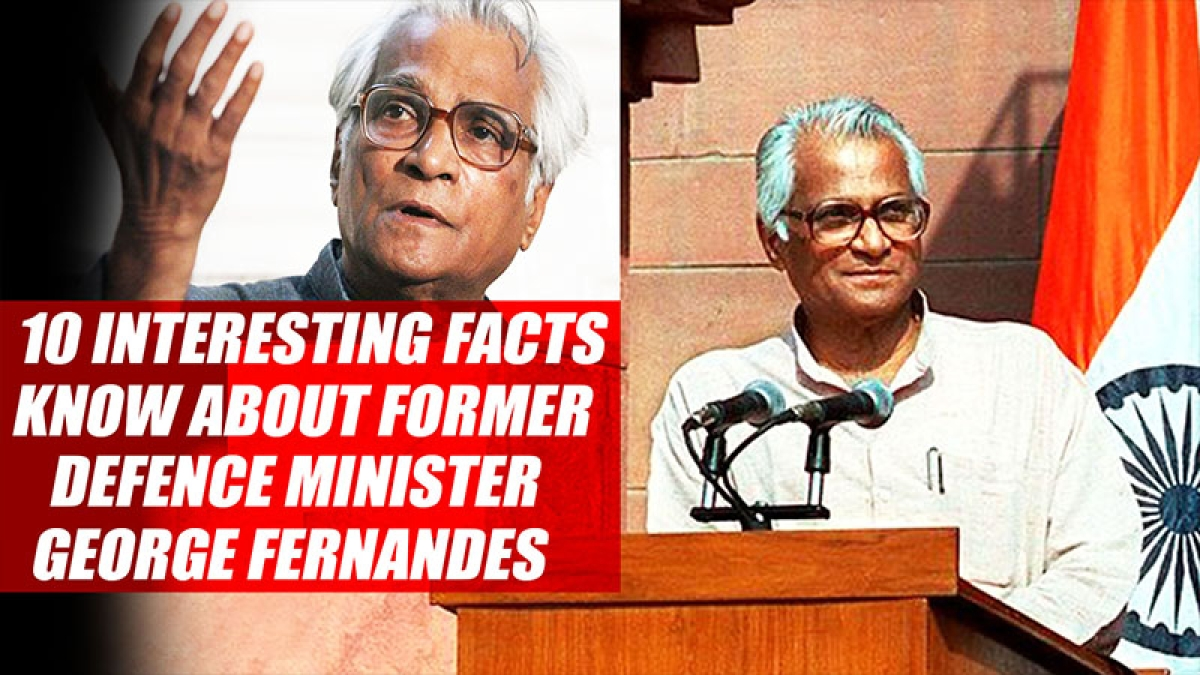 10 Interesting Facts You Should Know About Former Defence Minister George Fernandes