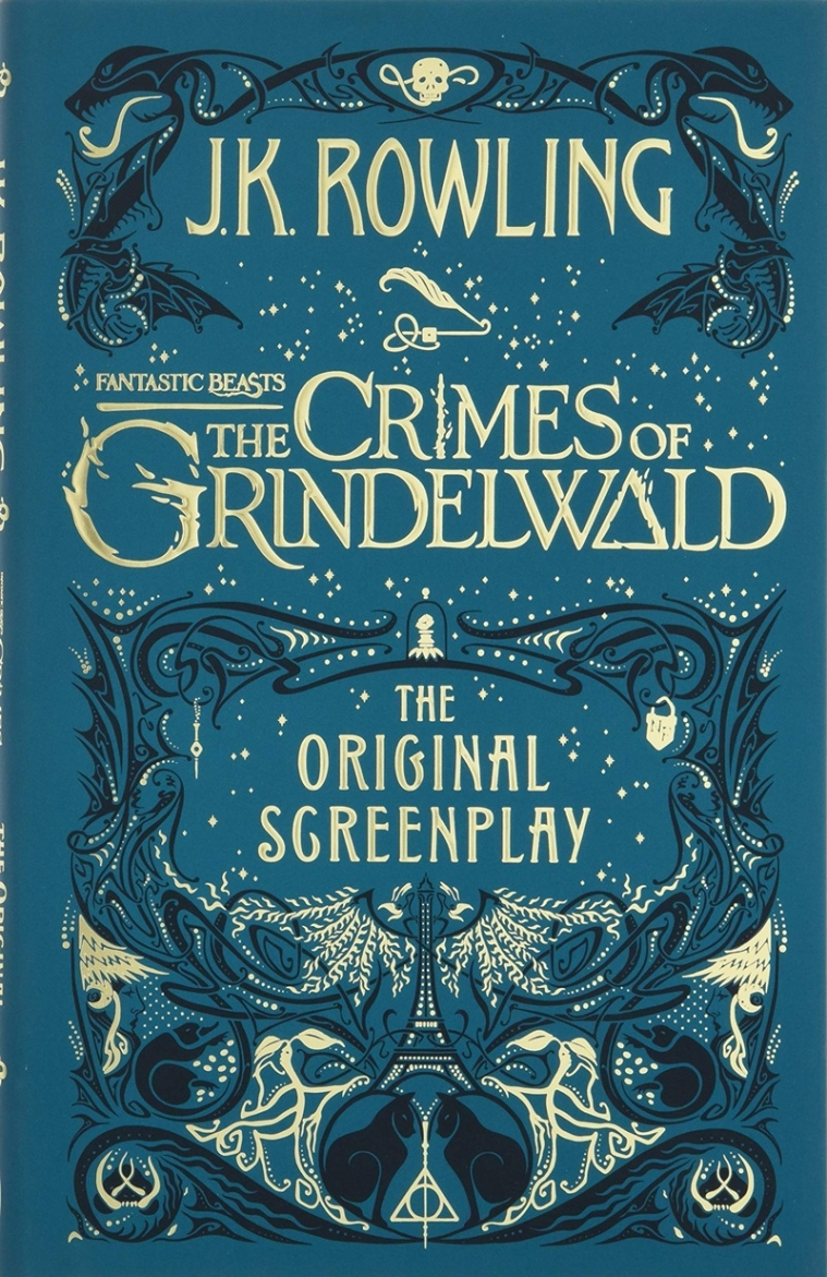 Fantastic Beasts The Crimes of Grindelwald The Original Screenplay by J K Rowling: Review