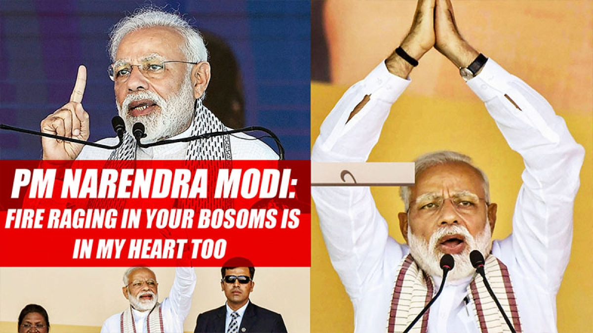 PM Narendra Modi: Fire raging in your bosoms is in my heart too