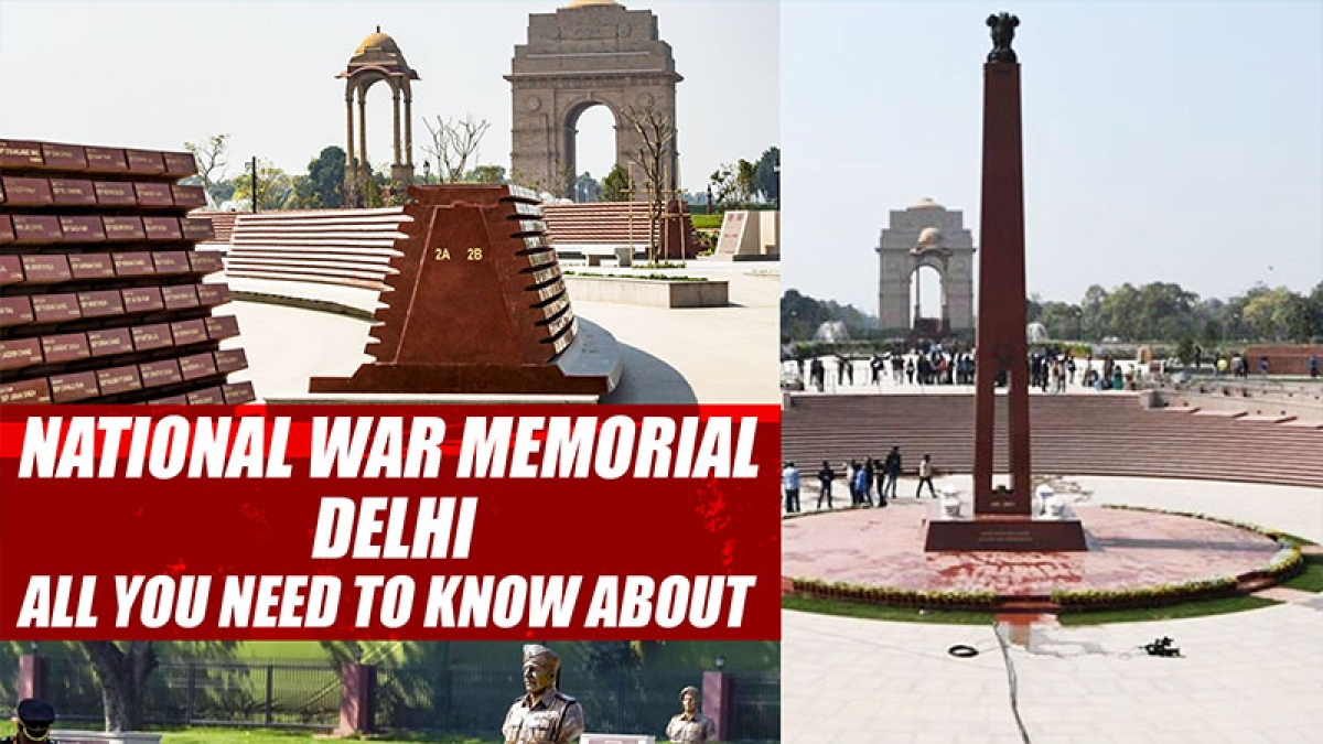 National War Memorial In Delhi: All You Need tTo Know About