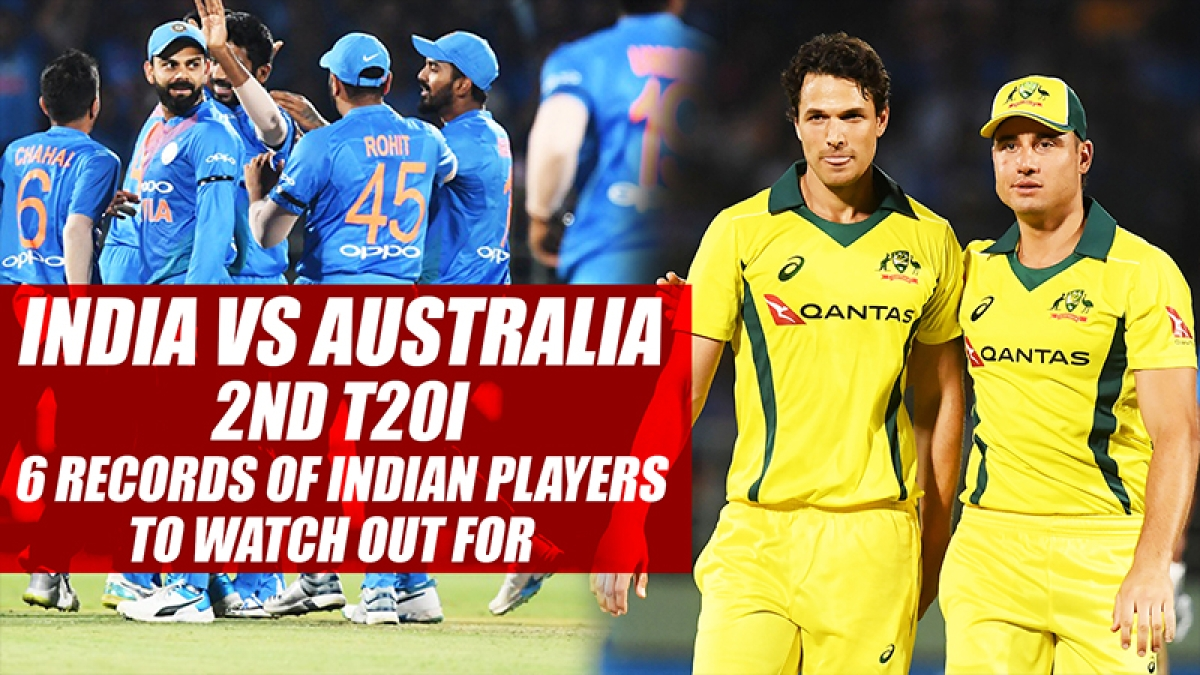 India vs Australia 2nd T20I 6 Records Of Indian Players To Watch Out For