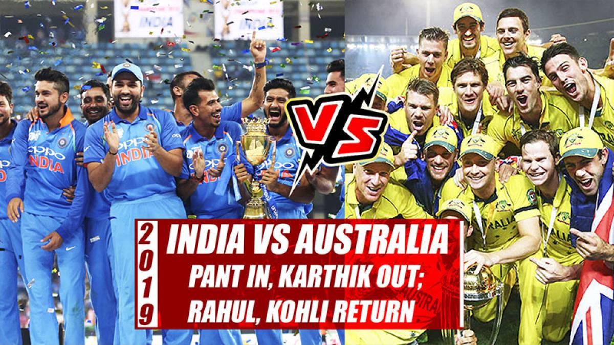 India vs Australia 2019: Pant in, Karthik out