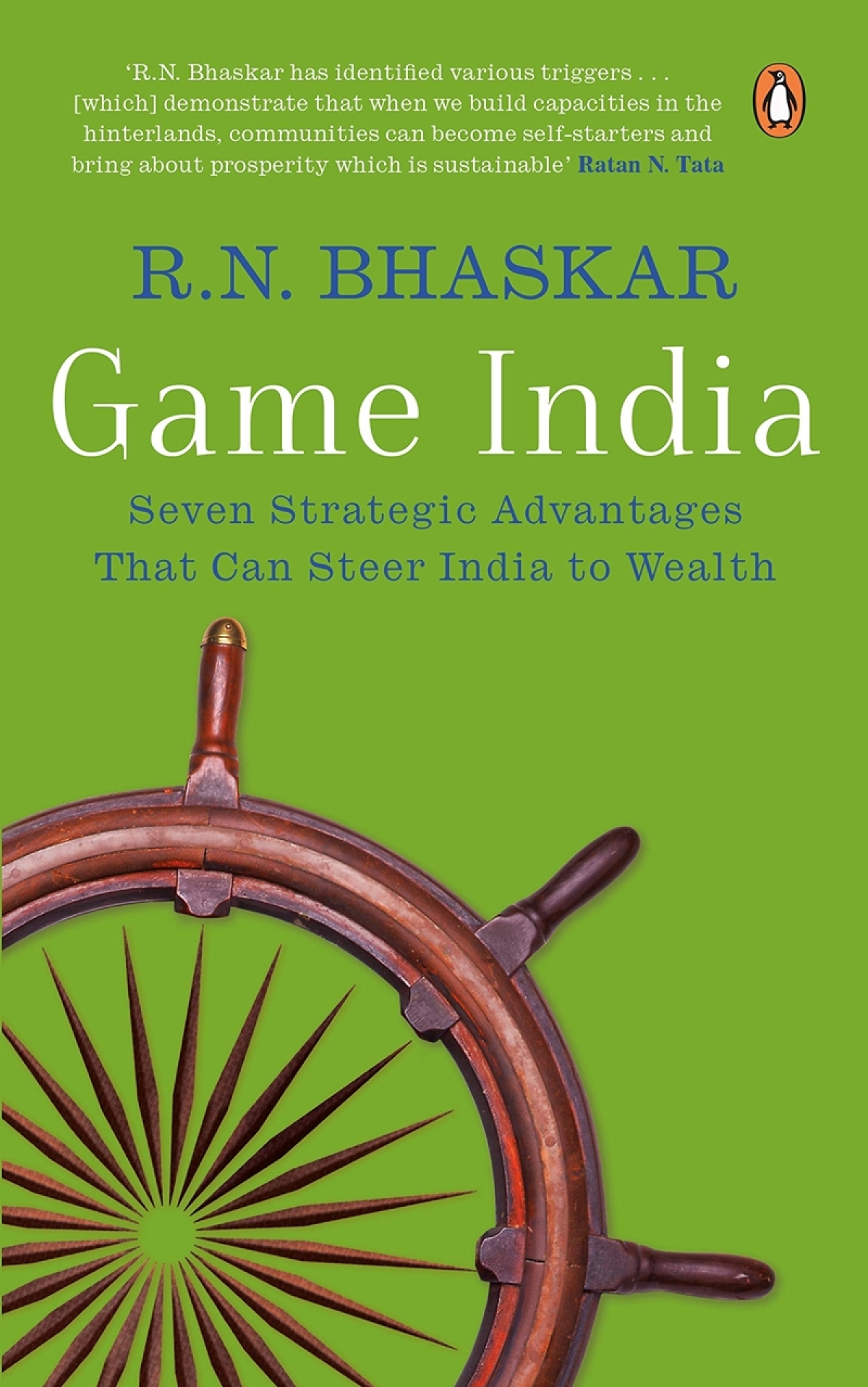 Game India: Seven Strategic Advantages That Can Steer India to Wealth by R.N. Bhaskar- Review