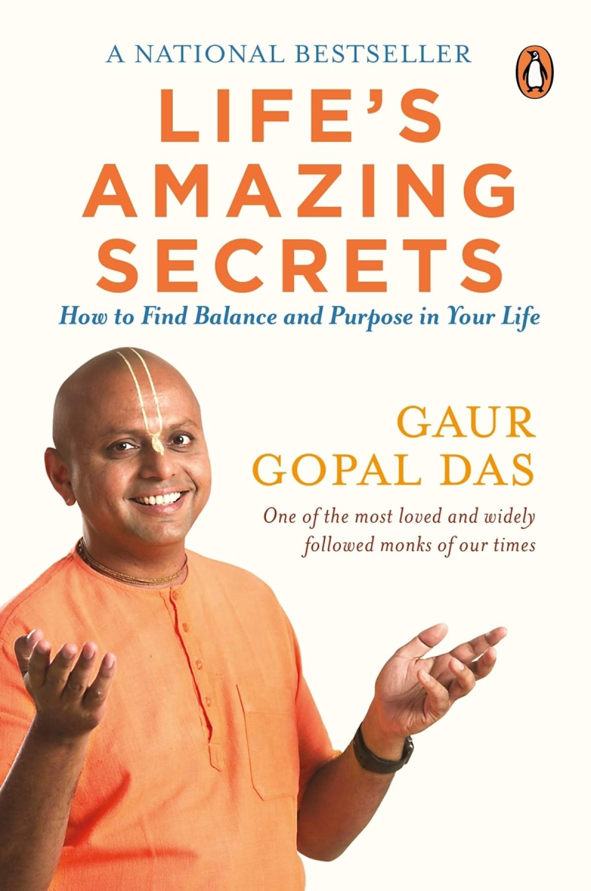 Life's Amazing Secrets by Gaur Gopal Das: Review