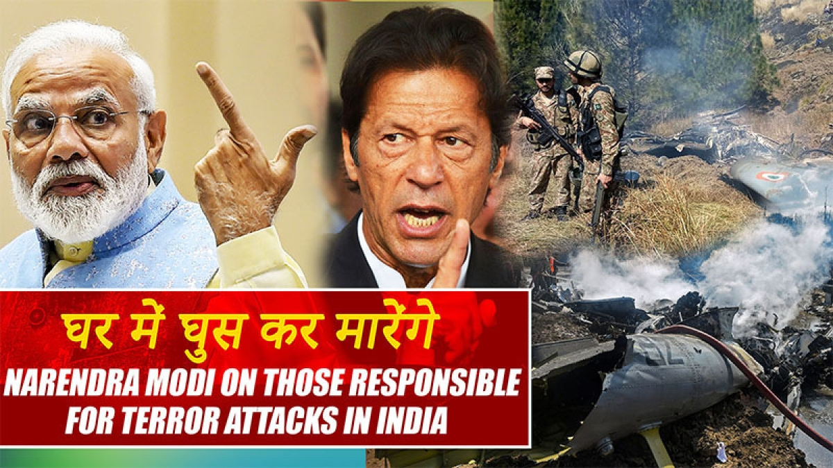 Ghar mein ghus kar maarenge: Narendra Modi on those responsible for terror attacks in India