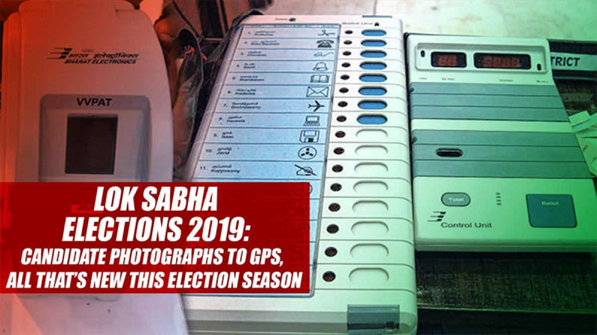 Lok Sabha Elections 2019: Candidate photographs to GPS, all that's new this election season