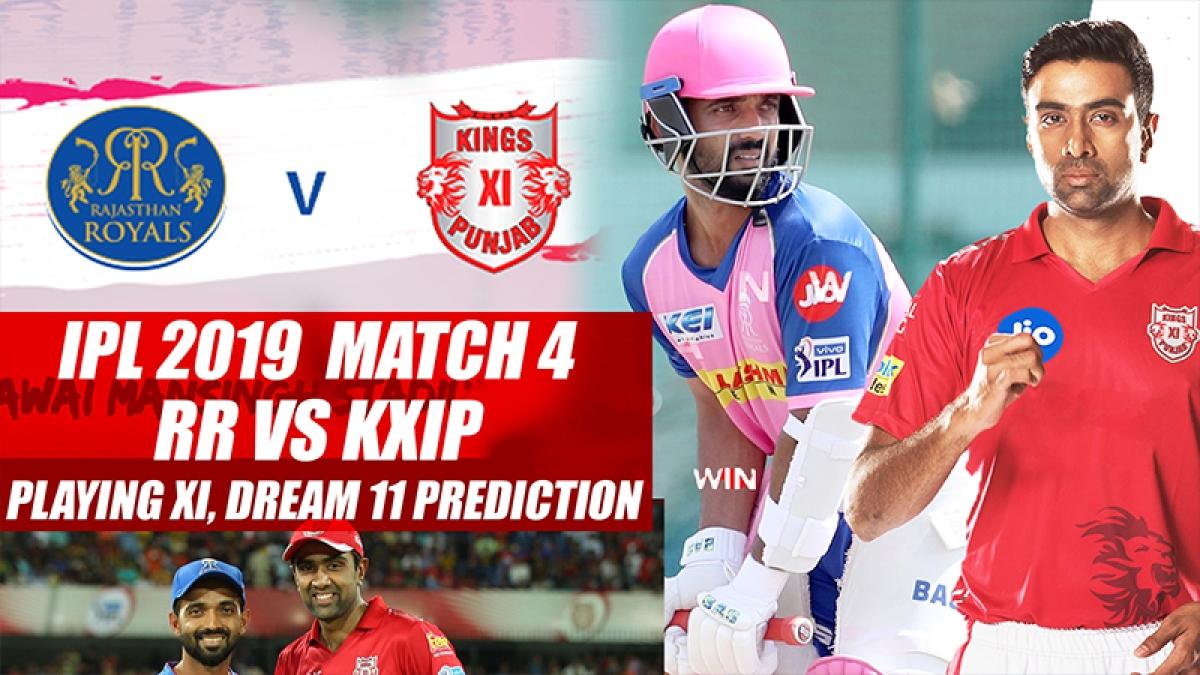 IPL 2019 Match 4 RR vs KXIP Playing XI, Dream 11 Prediction