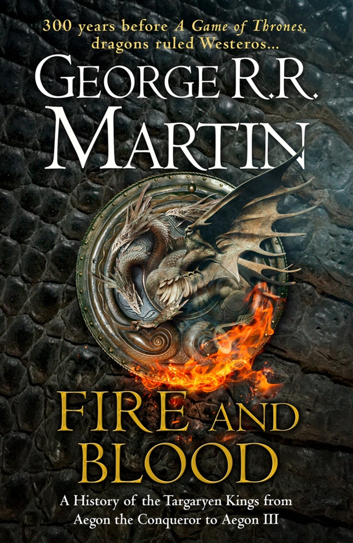 Fire and Blood by George R R Martin: Review