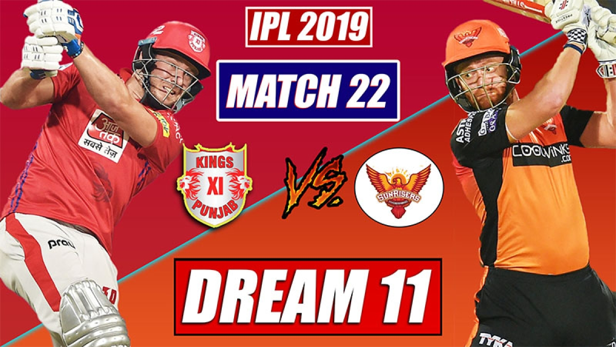 KXIP vs SRH IPL Match 22 Dream 11 Team | Today Match Prediction, Punjab vs Hyderabad