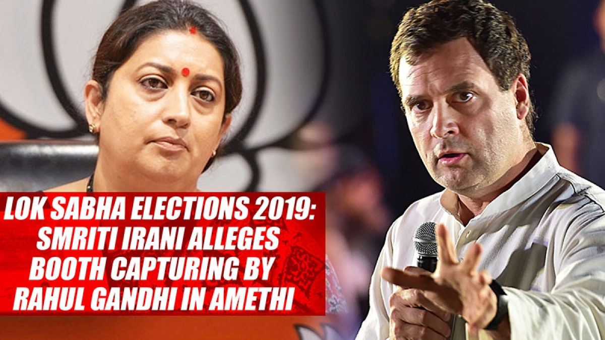 Lok Sabha Elections 2019: Smriti Irani Alleges Booth Capturing By Rahul Gandhi In Amethi