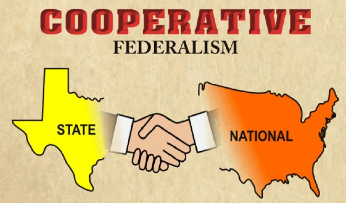 A new focus needed on cooperative federalism