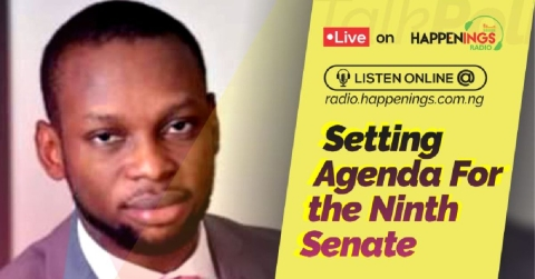 Talk Politics With Eniola Awokoya: Setting Agenda For The 9th NASS