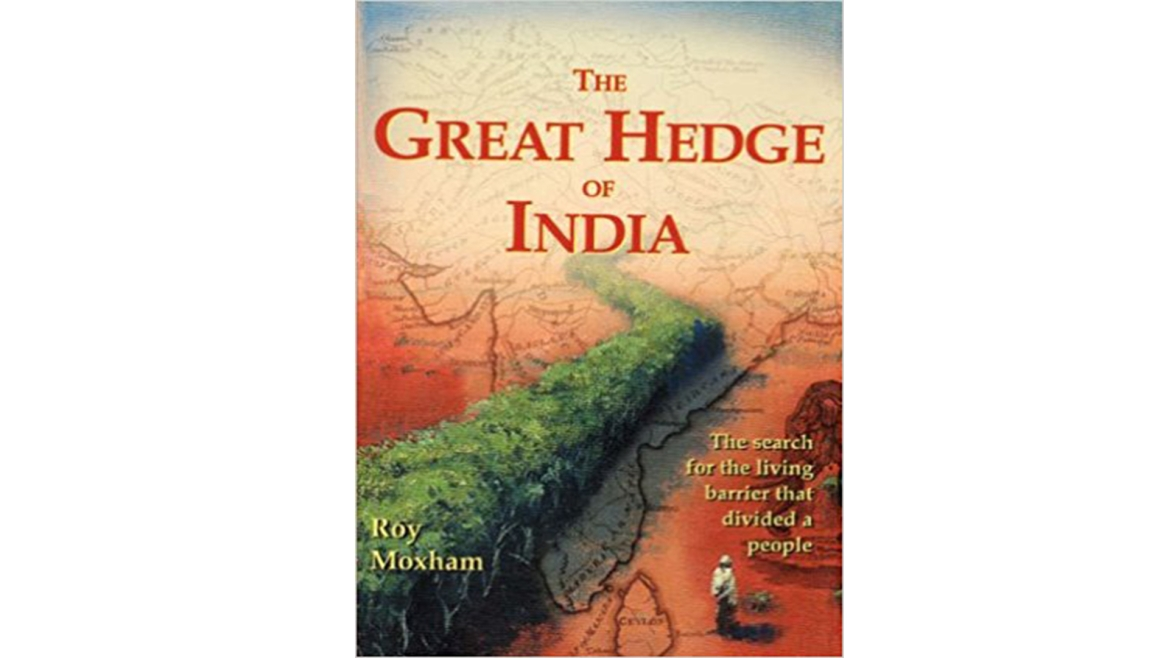 The book <i>The Great Hedge of India</i> by Roy Moxham