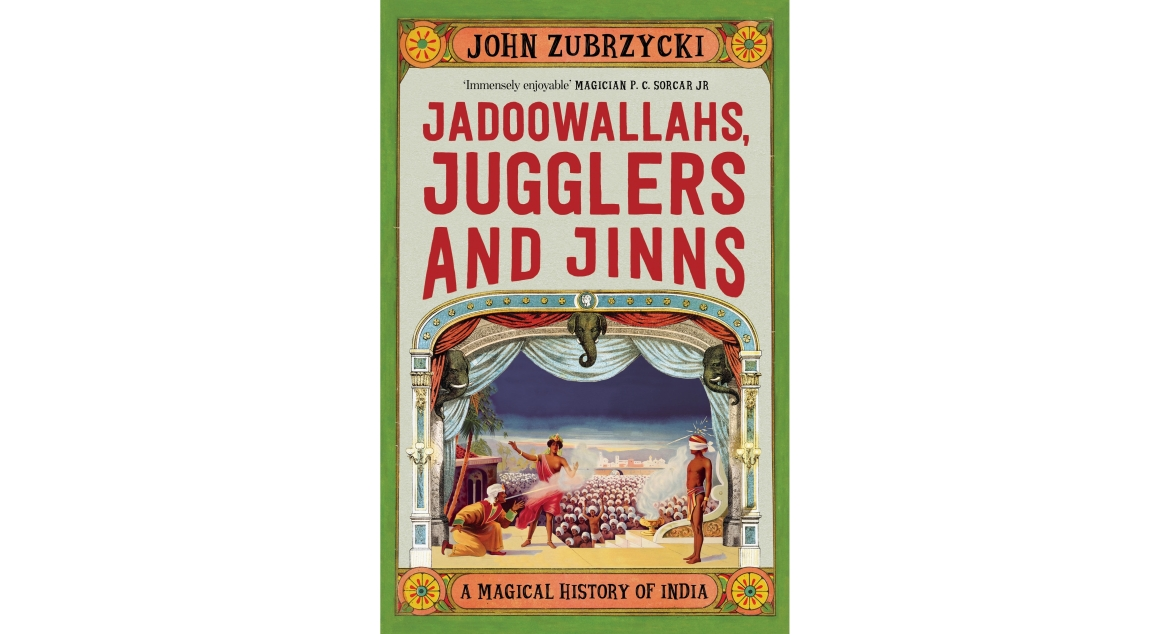 Cover of the book: 'Jadoowallahs. Jugglers and Jinns: A Magical History of India'
