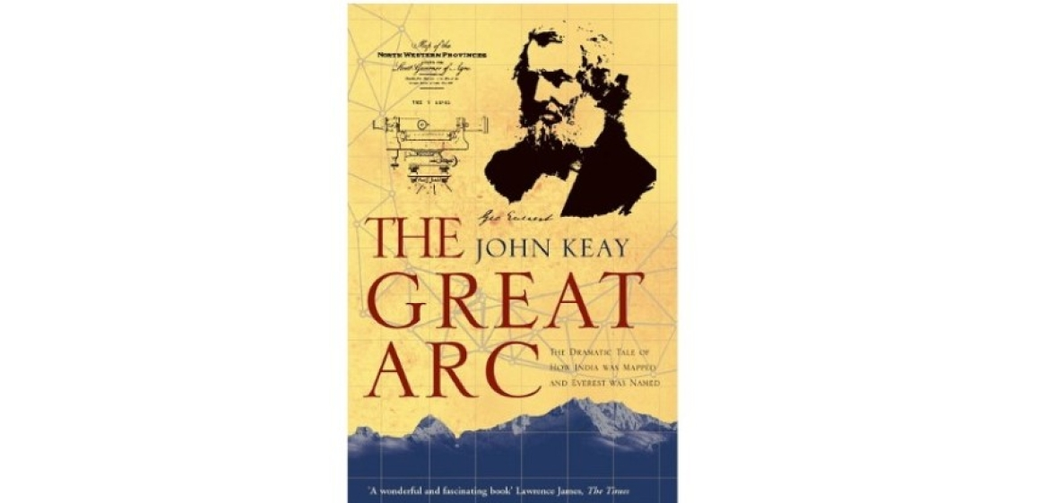 John Keay book 'The Great Arc'