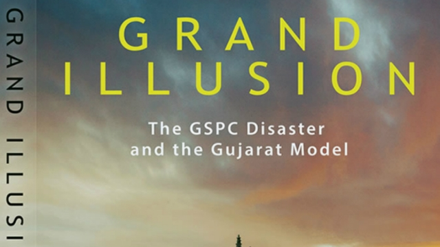 The front cover of Subir Ghosh's Grand Illusion, the GSPC Disaster and the Gujarat Model