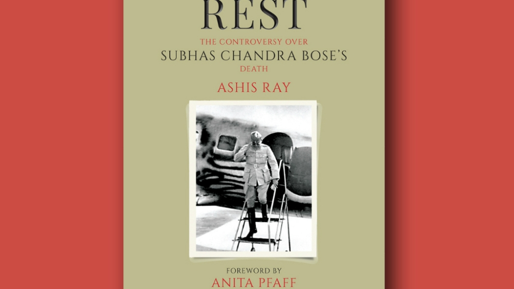 The front cover of <i>Laid to Rest: The Controversy over Subhas Chandra Bose's Death</i>, an upcoming book on the Indian freedom fighter