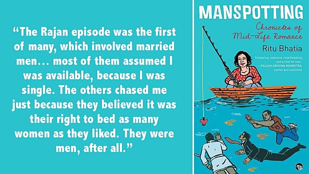 An extract from Ritu Bhatia's new book 'Manspotting: Chronicles of Mid-life romance' (right)