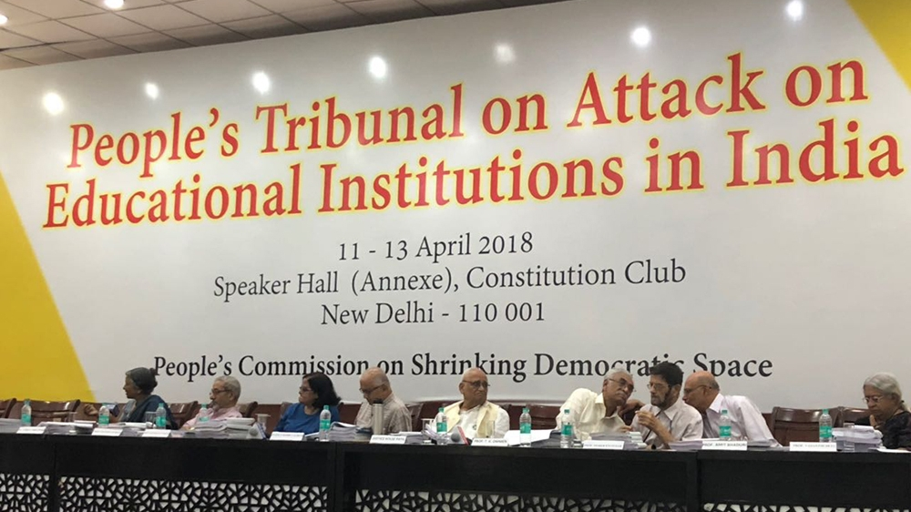 Saturday is the final day of the three-day people's tribunal on attack on education institutes on India, being held at the Constitution Club in New Delhi