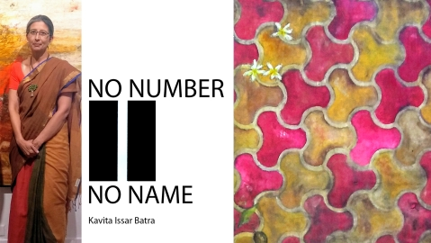 Kavita Issar Batra's  Art exhibition: NO NUMBER – NO NAME