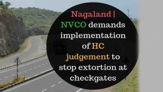 Nagaland NVCO demands to implement HC judgment