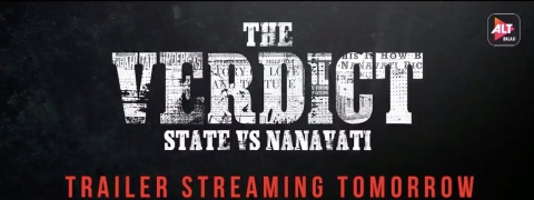 ALTBalaji unveils new posters of 'The Verdict - State Vs Nanavati'