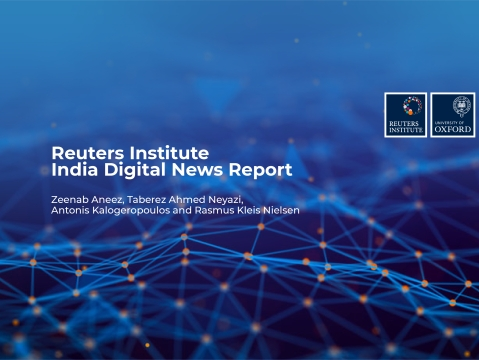 Reuters Institute: India Digital News Report 2019