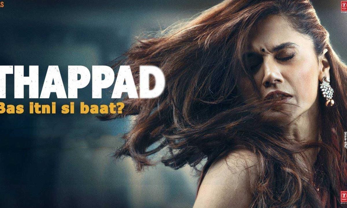 MP में टैक्स फ्री हुई Thappad, घरेलू हिंसा पर केंद्रित है फिल्म