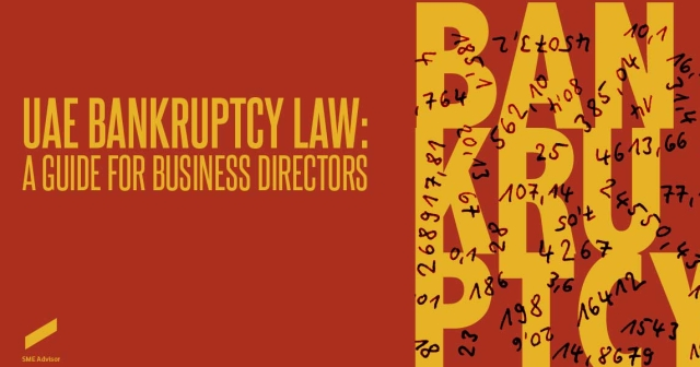 UAE Bankruptcy Law: A guide for business directors