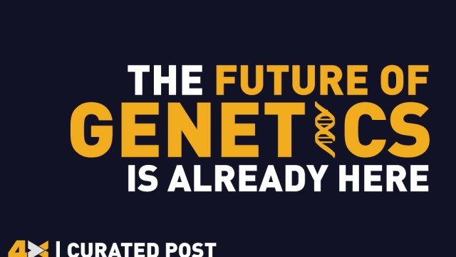 The Future of Genetics is already here