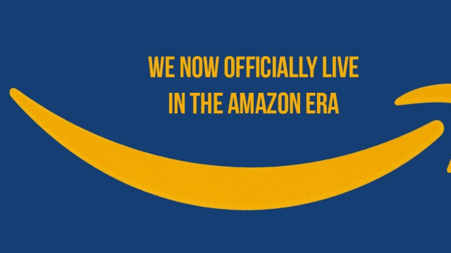 We now officially live in the Amazon era