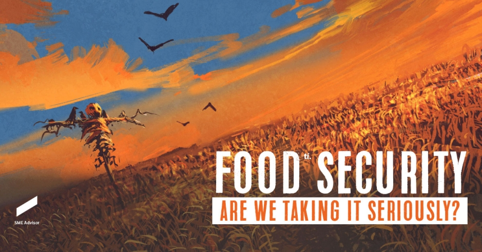 Food Security are we taking it seriously?
