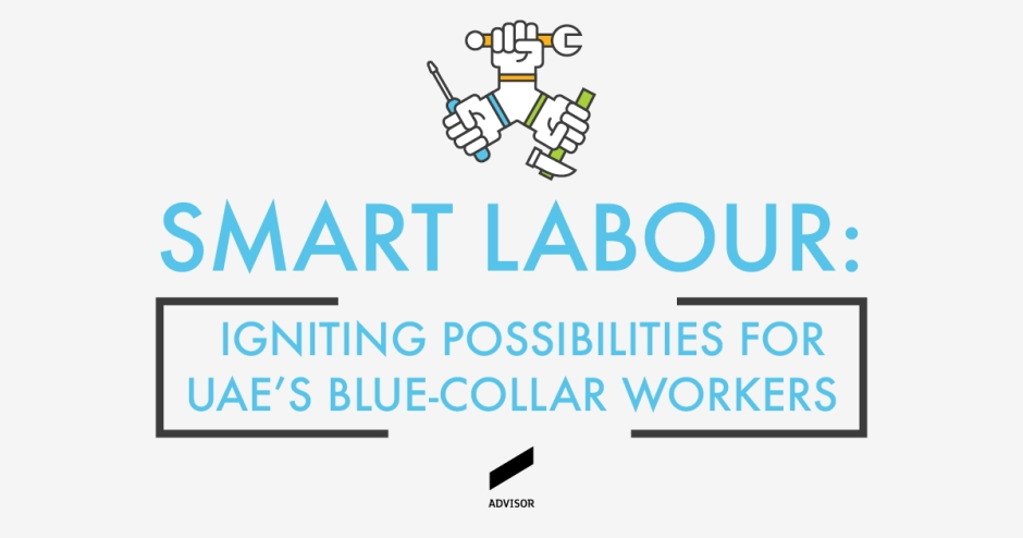 Smart Labour: igniting possibilities for UAE's blue-collar workers