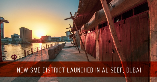 New SME District launched in Al Seef, Dubai