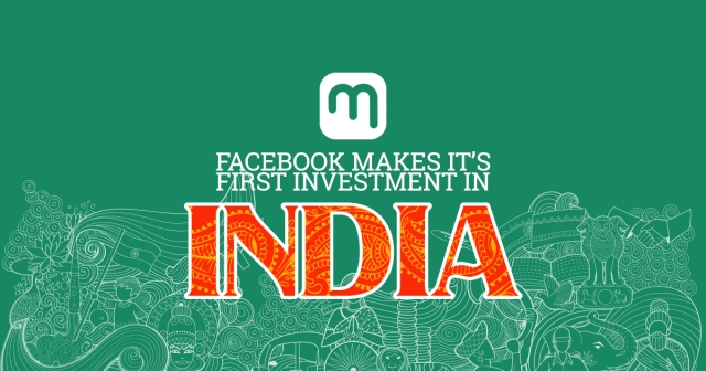 Facebook makes its first investment in India