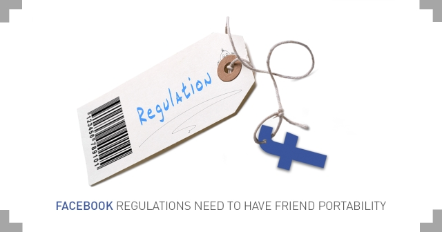Facebook regulations need to have friend portability