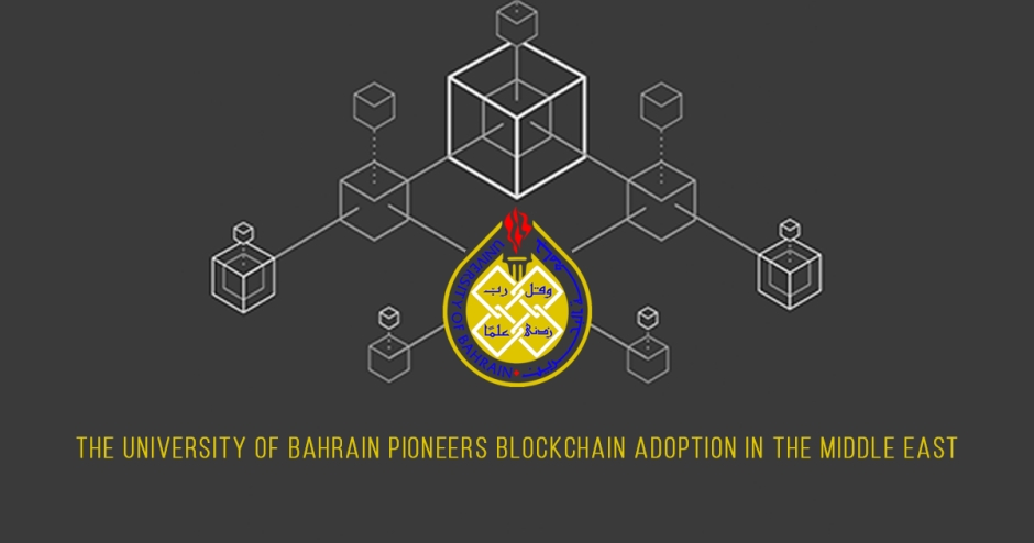 The University of Bahrain pioneers blockchain adoption in the Middle East