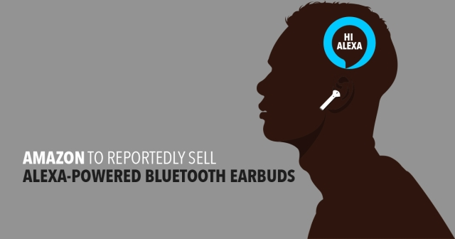 Amazon to reportedly sell Alexa-powered Bluetooth earbuds