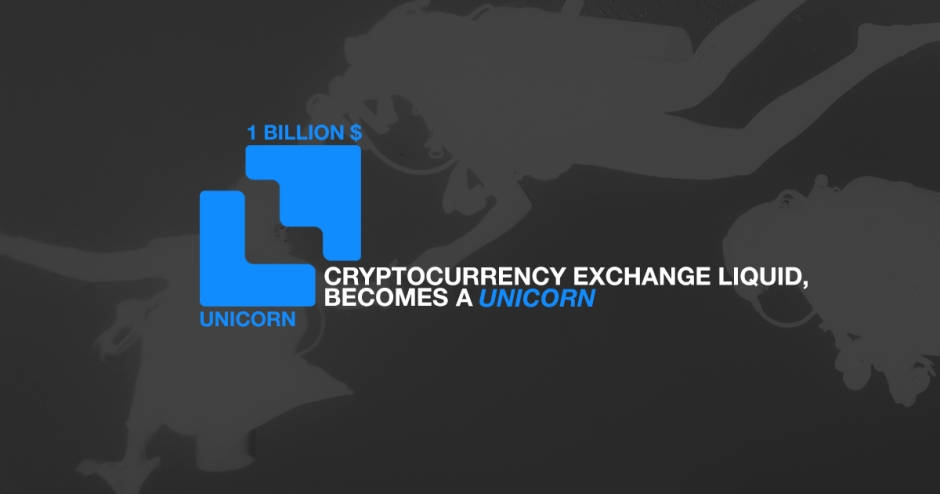 Cryptocurrency exchange Liquid passes $1 billion valuation, becomes unicorn