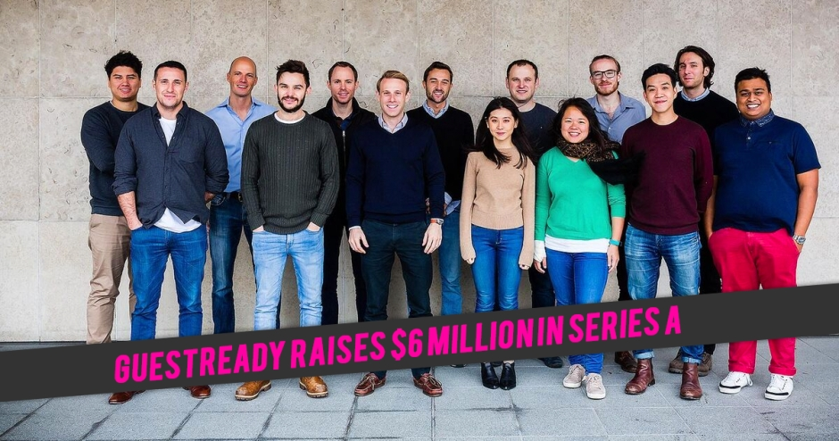 GuestReady raises $6 million in Series A