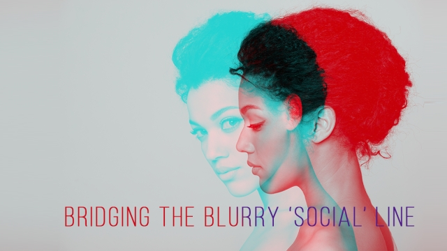 Bridging the blurry 'social' line