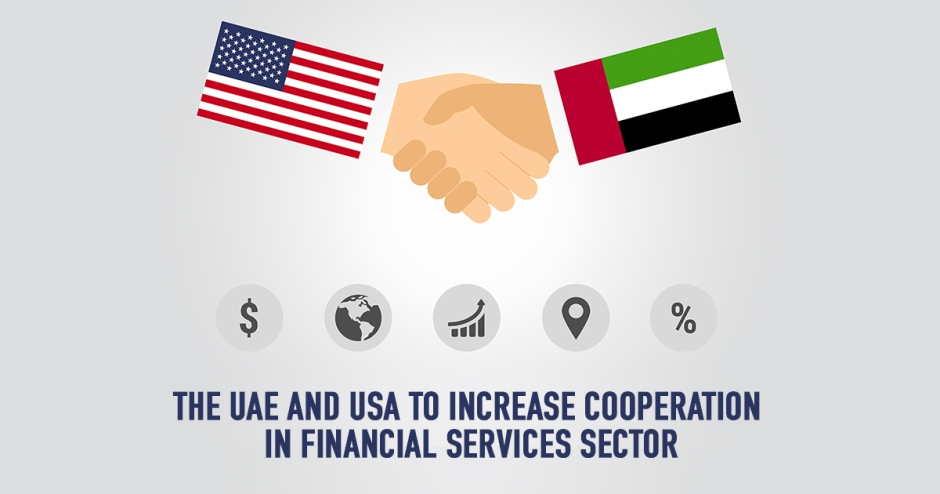 The UAE and USA to increase cooperation in financial services sector
