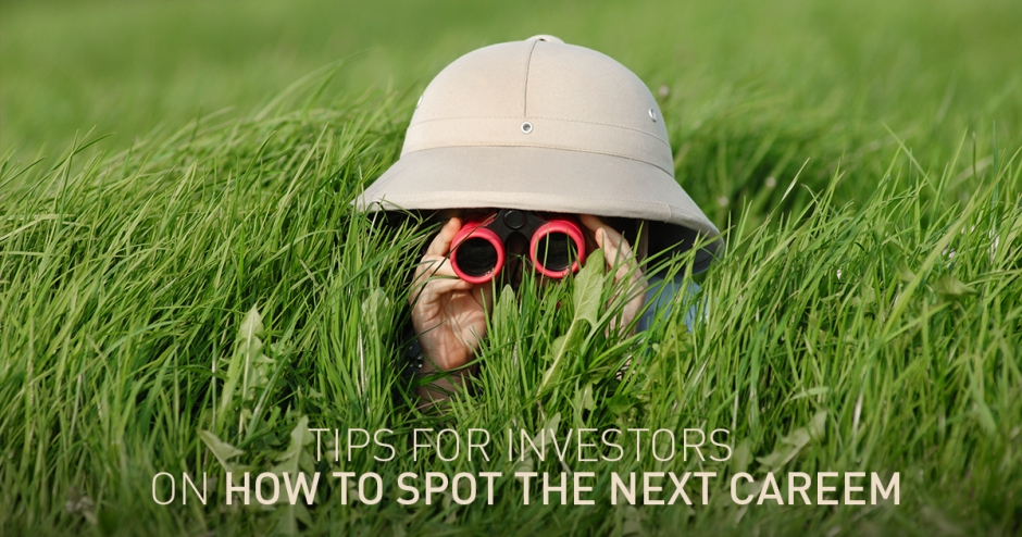 Tips for investors on how to spot the next Careem