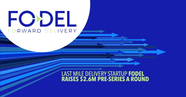 Last mile delivery startup Fodel raises $2.6m pre-series A round