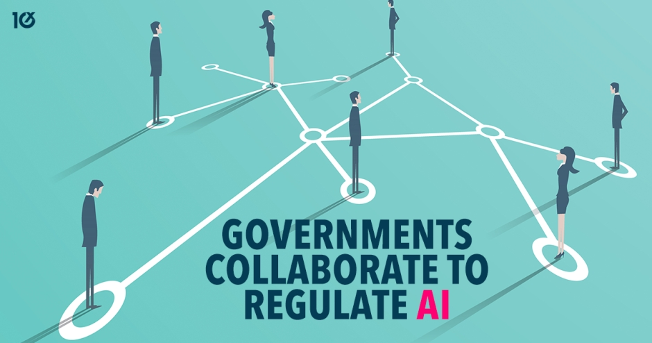 Governments collaborate to regulate AI