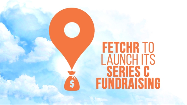Fetchr looks to raise a multi-million dollar funding round in 2019
