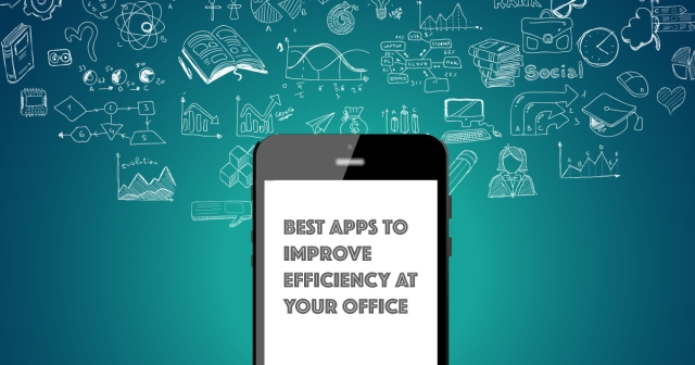 Best apps to improve efficiency at your office