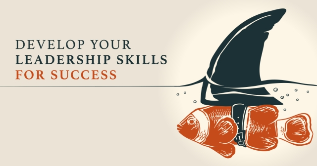 Develop your leadership skills for success