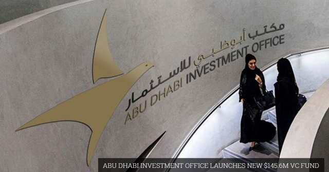 Abu Dhabi Investment Office launches new $145.6M VC fund