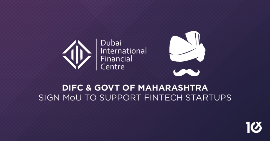 DIFC and Govt of Maharashtra sign MoU to support FinTech startups